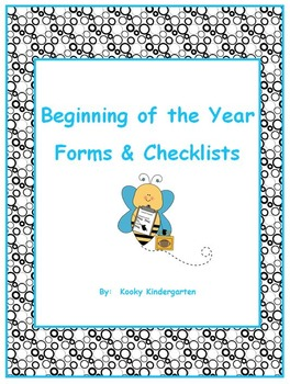 Beginning of the Year Forms and Checklists- Editable!