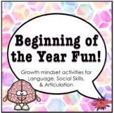 Beginning of the Year Fun for Speech Therapy (Growth minds