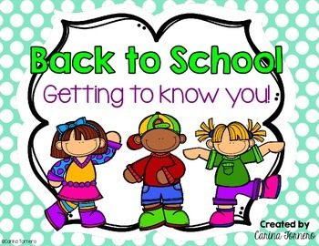 Back to School- Getting to Know You!