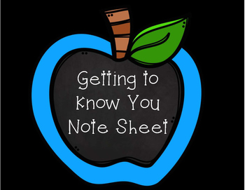 Beginning of the Year- Getting to Know You Note Sheet