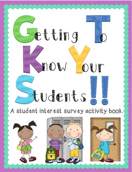 Beginning of the Year: Getting to Know Your Students  ~ In