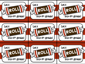 Beginning of the Year Gift Tag (Tootsie Roll- Let's roll into 1st grade)