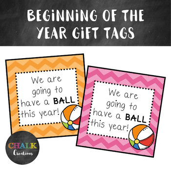 Beginning of the Year Gift Tags - Ball