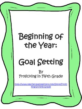 Beginning of the Year:  Goal Setting