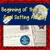 Beginning of the Year Goal Setting Activity