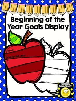 Beginning of the Year Goals Display
