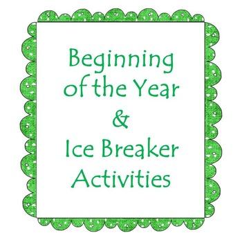 Beginning of the Year & Ice Breaker Activities