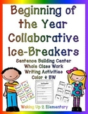 Beginning of the Year Ice-breakers-Collaborative Sentence