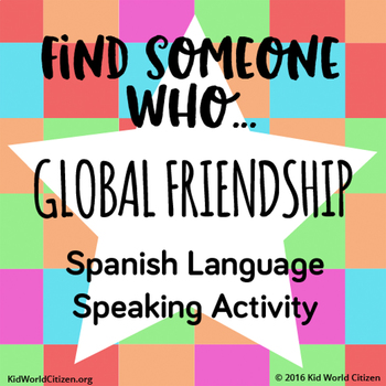 Beginning of the Year Icebreaker: Global Friendship Scavenger Hunt in Spanish