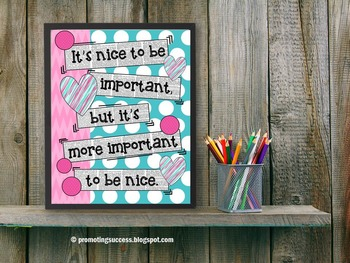 Classroom Rules Poster It's More Important to Be Nice { Class Rules } Quote