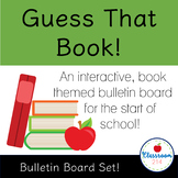 Beginning of the Year Interactive Bulletin Board Book Themed