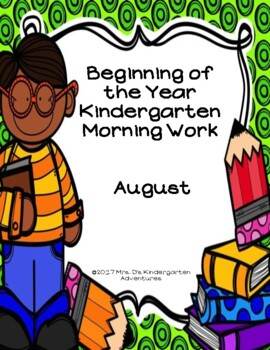 Beginning of the Year Kindergarten Morning Work - August