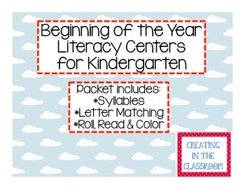 Beginning of the Year Literacy Centers for Kindergarten