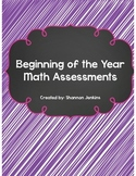 Beginning of the Year Math Assessments