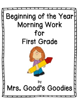 Beginning of the Year Morning Work for First Grade