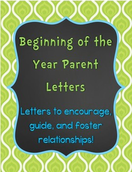 Beginning of the Year Parent Letters