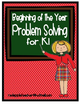 Beginning of the Year Problem Solving for K