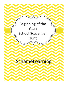 Beginning of the Year: School Scavenger Hunt