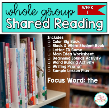 Whole Group Shared Reading Week 1