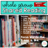 Whole Group Shared Reading BUNDLE Weeks 1-4