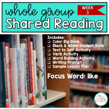 Whole Group Shared Reading Week 3
