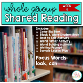 Whole Group Shared Reading Week 4