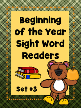 Beginning  of the Year Sight Word Readers.....Set #3  (Eme