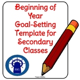 Beginning of the Year Student Goal-Setting Template--Secondary Level