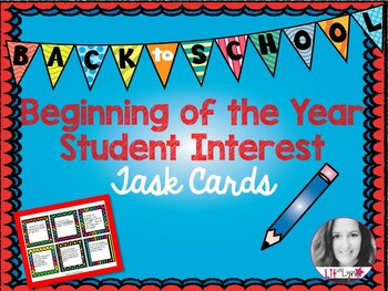BEGINNING OF THE YEAR STUDENT INTEREST TASK CARDS