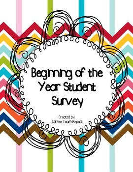 Beginning of the Year Student Survey