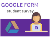 Beginning of the Year Student Survey (Google Form)