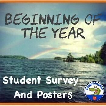 Beginning of the Year Student Survey and Posters for Back to School