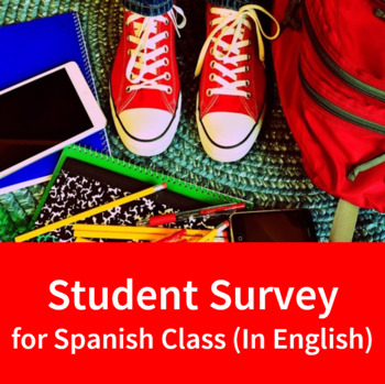 Student Survey for Spanish Class (In English)