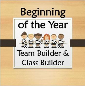 Beginning of the Year Team/Class Builder PowerPoint