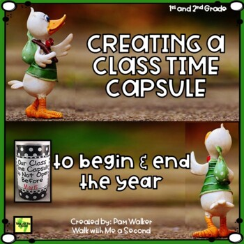 Beginning of the Year Time Capsule for 1st & 2nd Grade