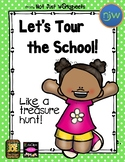Beginning of the Year Tour Your School