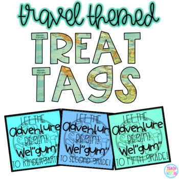 Beginning of the Year Treat Tags {Travel Themed}