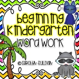 Beginning of the Year Word Work for Kindergarten