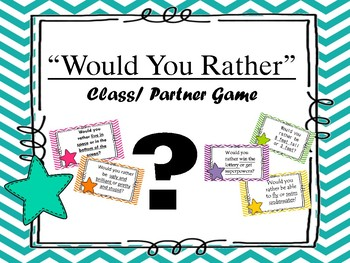 """College Prep - Collaboration  """"Would you Rather"""" Game"""