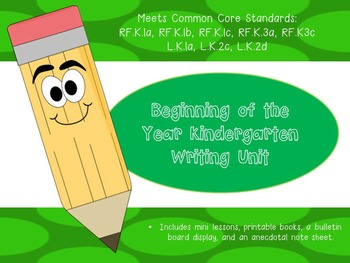 Beginning of the Year Writing Unit K-1