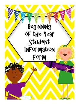 Beginning of the Year/Back to School Student Information F