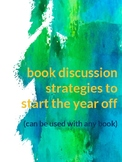 Beginning of the year: Book Discussion Prep & Strategy Guide