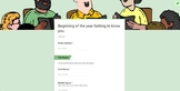 Beginning of the year - Getting to know you Google Form