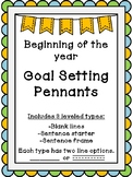 Beginning of the year Goal Setting Pennants