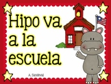 Beginning of the year- Hipo va a la escuela