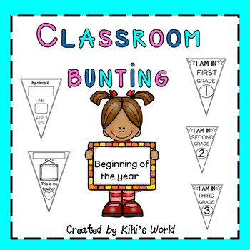 Classroom bunting (craftivity for the beginning of the year)