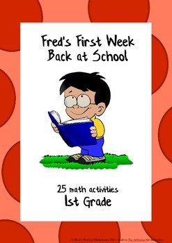 Beginning of the year math activities: Fred's First Week Back at School 1st