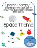 Beginning of the year - speech therapy - space theme