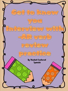 Beginning of year - get to know you - Spanish -AR verb Speaking Practice.