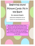 Beginning sound Picture Cards- Fill in the blank